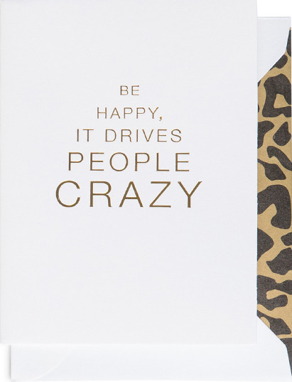 CARDSOME mini atvirukas ,,BE HAPPY IT DRIVES PEOPLE CRAZY""