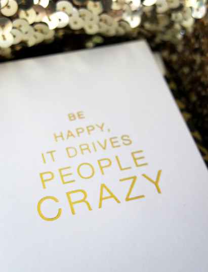 Cardsome CARDSOME mini atvirukas ,,BE HAPPY IT DRIVES PEOPLE CRAZY""